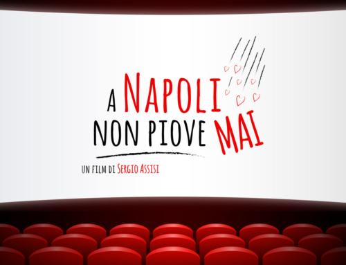 A Napoli non piove mai – un film di Sergio Assisi
